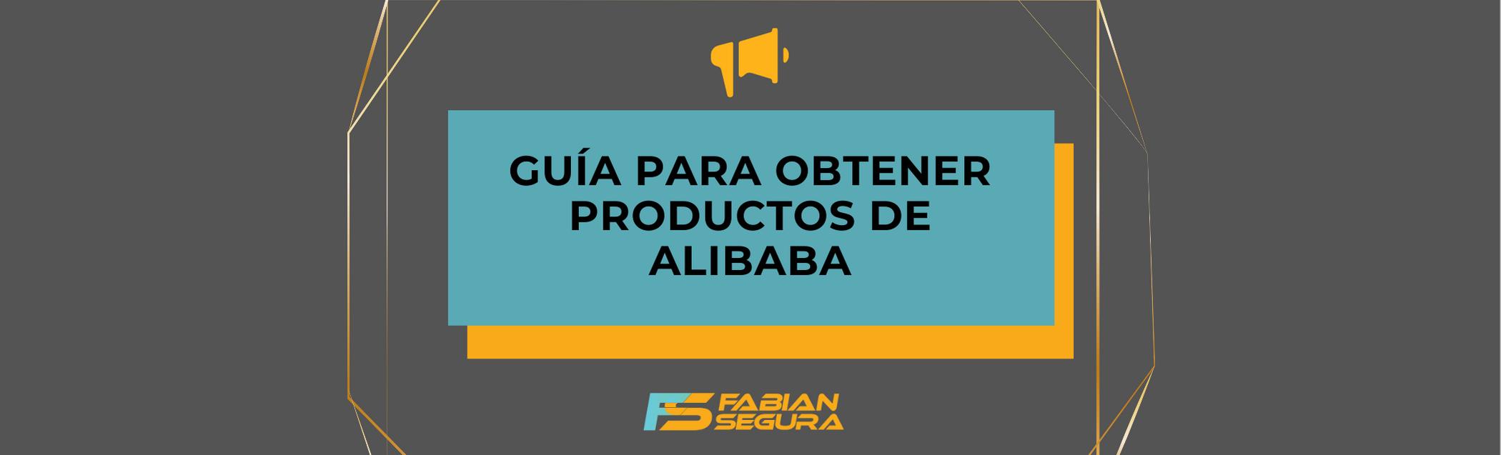 Lee más sobre el artículo Alibaba: La guía definitiva para obtener productos de forma segura